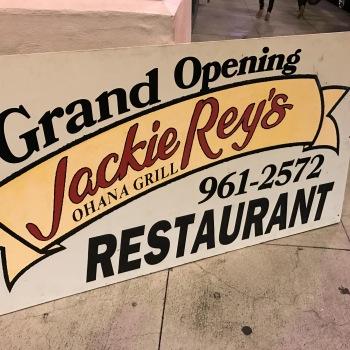 Jackie Reys opening sign